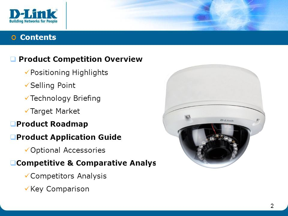 3  Excellent image quality DCS-6510 is equipped with high performance low light CMOS sensor and features 20M IR LED and ICR module for night surveillance.