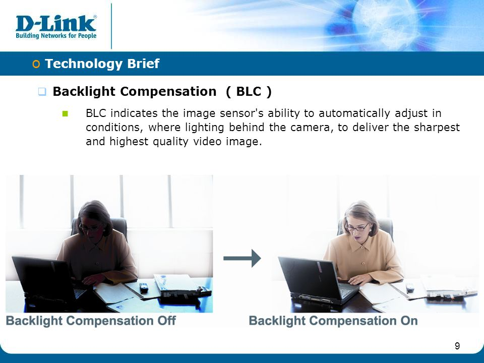 10 IR LED The 12pcs IR LEDs improves illumination during the night for enhanced surveillance.