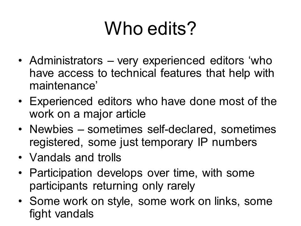 Who edits.