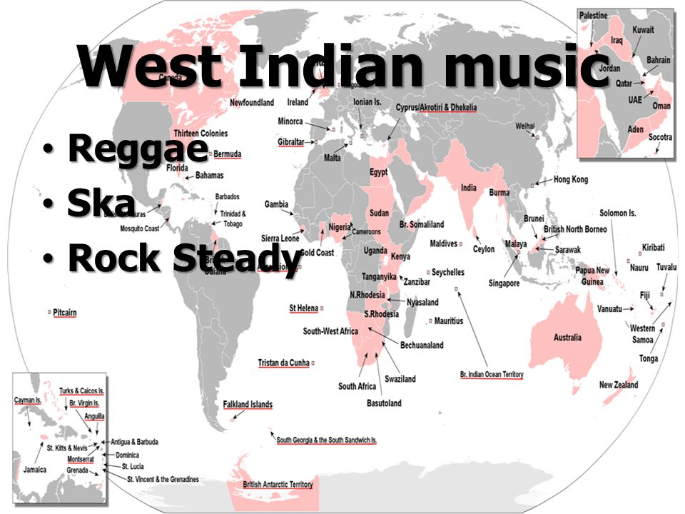 West Indian music Reggae Reggae Ska Ska Rock Steady Rock Steady