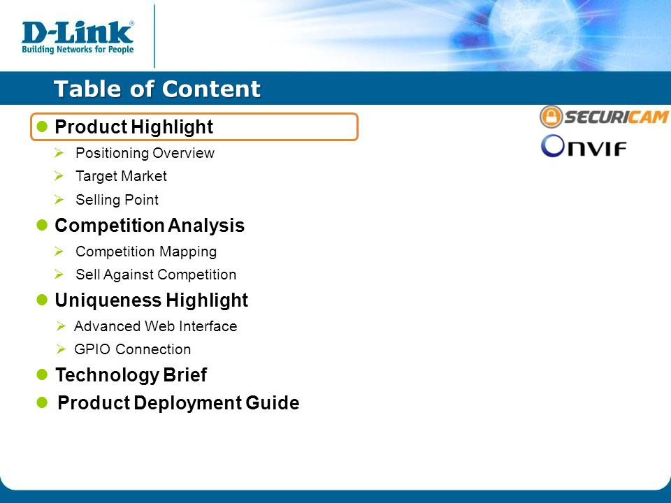 Table of Content Product Highlight  Positioning Overview  Target Market  Selling Point Competition Analysis  Competition Mapping  Sell Against Competition Uniqueness Highlight  Advanced Web Interface  GPIO Connection Technology Brief Product Deployment Guide