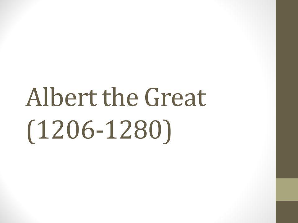 Albert the Great (1206-1280)
