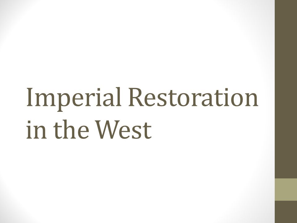 Imperial Restoration in the West