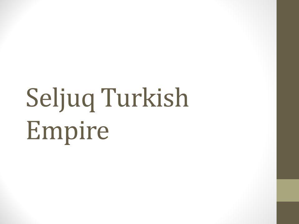 Seljuq Turkish Empire