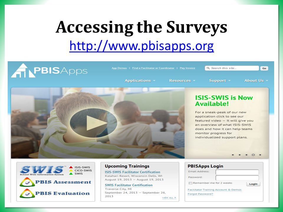 Accessing the Surveys http://www.pbisapps.org