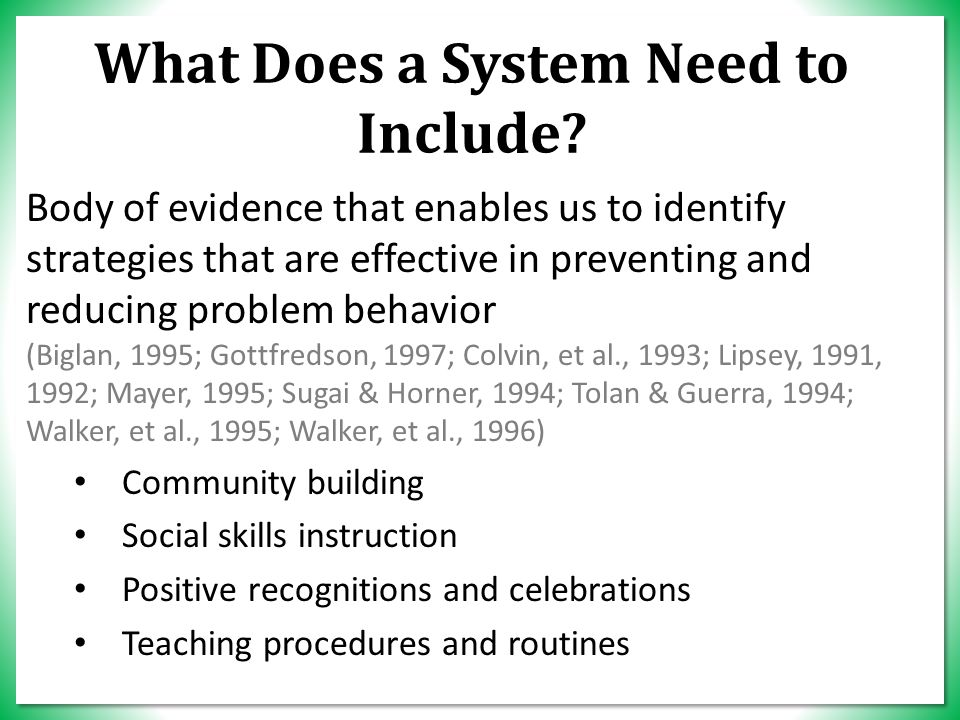What Does a System Need to Include.