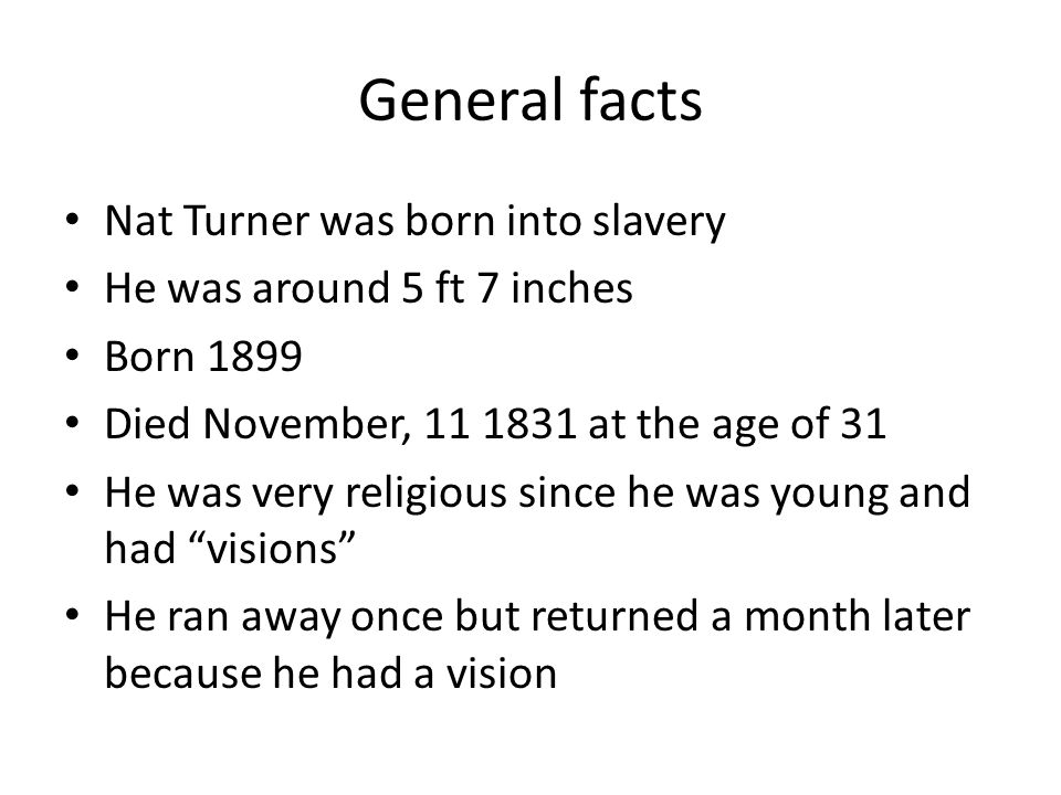Rebellion Turner started a rebellion on August 21, 1831 The rebellion ended with about 56 white deaths and about 55 black deaths Turner's rebellion had the most deaths in an uprising before the civil war A group of slaves went house to house killing the white people and freeing the slaves In total the rebellion included about 70 slaves