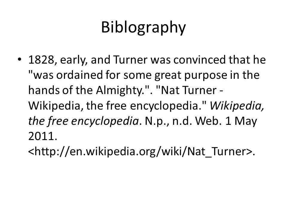 Biblography Nat Turner - Democracy. Nat Turner - Democracy.