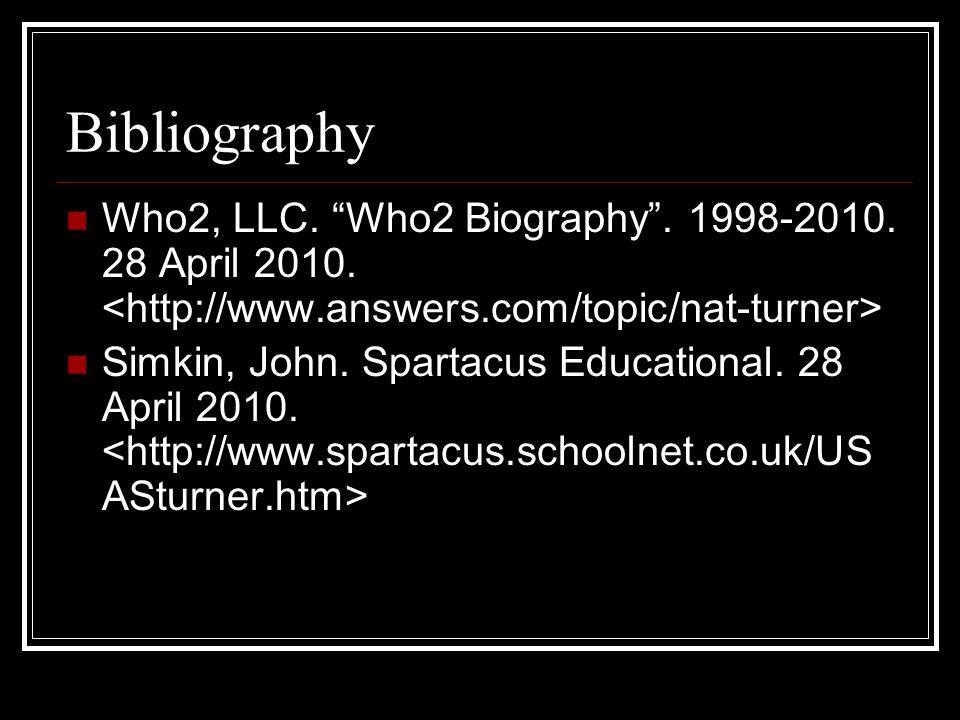 "Bibliography Who2, LLC. ""Who2 Biography"". 1998-2010. 28 April 2010. Simkin, John. Spartacus Educational. 28 April 2010."