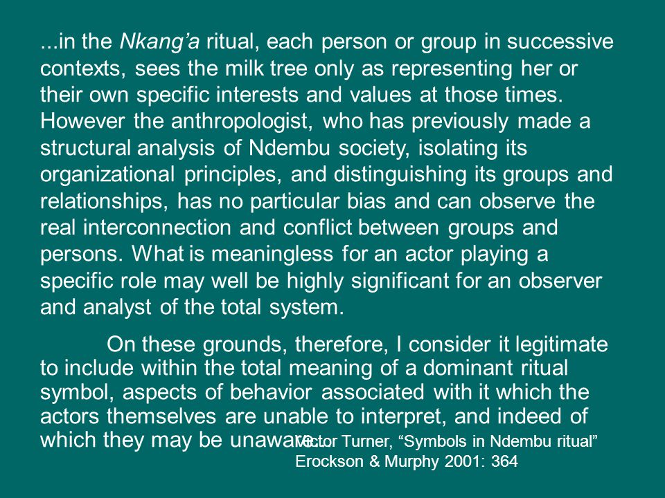 ...in the Nkang'a ritual, each person or group in successive contexts, sees the milk tree only as representing her or their own specific interests and