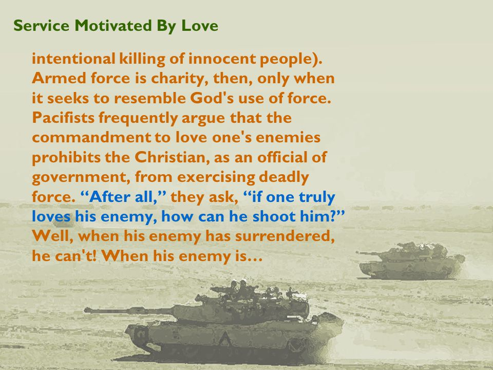 Service Motivated By Love intentional killing of innocent people).