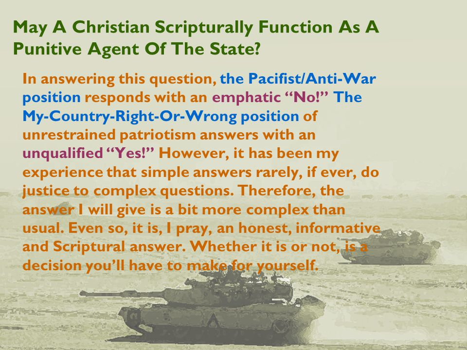 May A Christian Scripturally Function As A Punitive Agent Of The State.