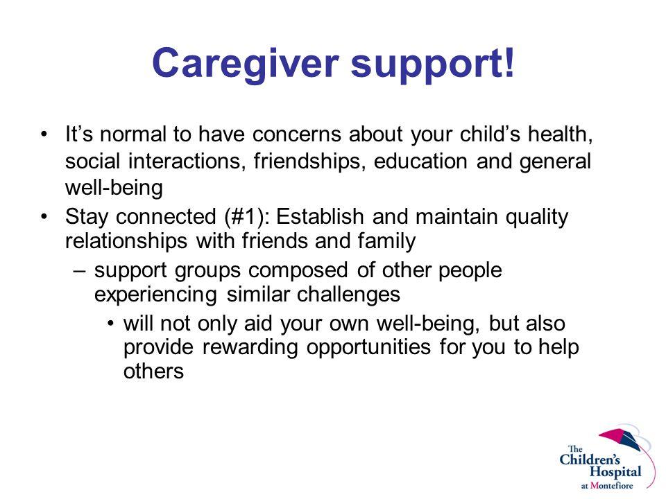 Caregiver support.