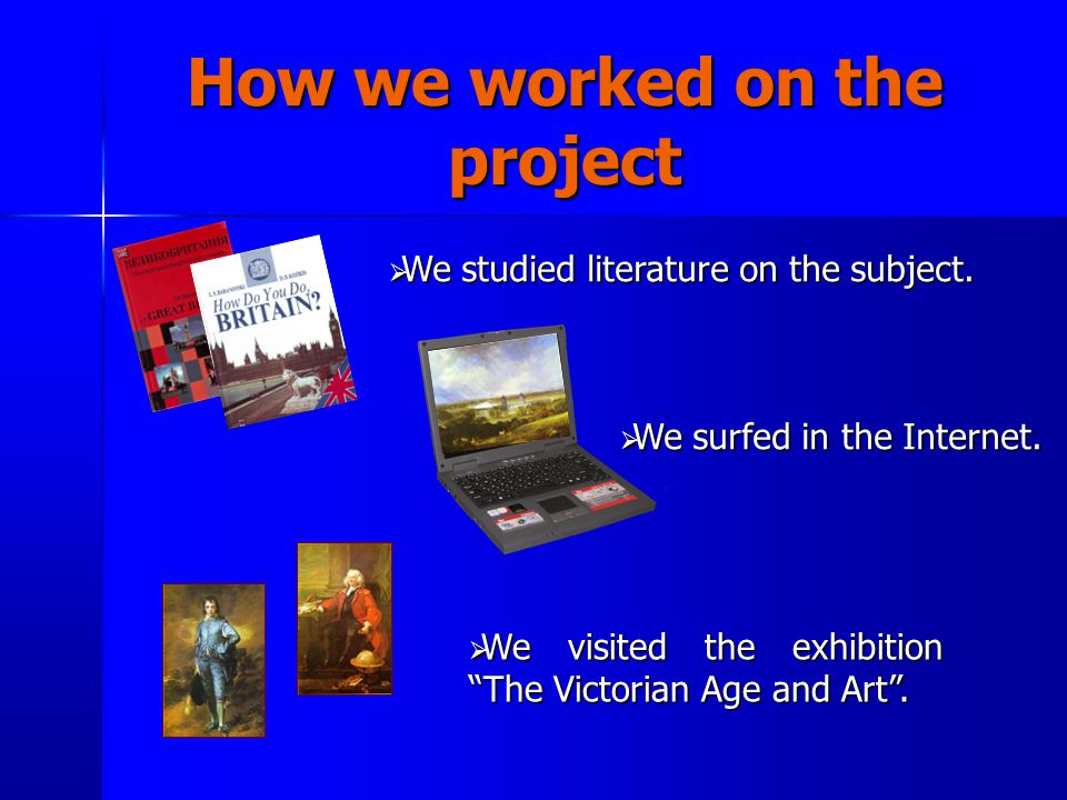 Our objectives  to study the history of painting in Britain;  to learn creative activity of outstanding English painters;  to find out how the British painting reflects the history of England.