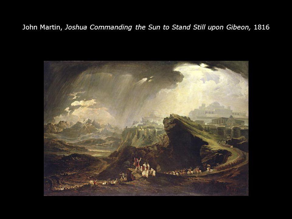 John Martin, Joshua Commanding the Sun to Stand Still upon Gibeon, 1816