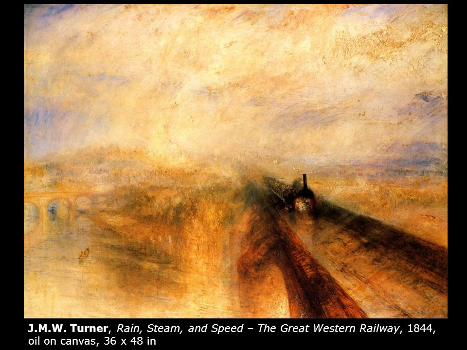J.M.W. Turner, Rain, Steam, and Speed – The Great Western Railway, 1844, oil on canvas, 36 x 48 in