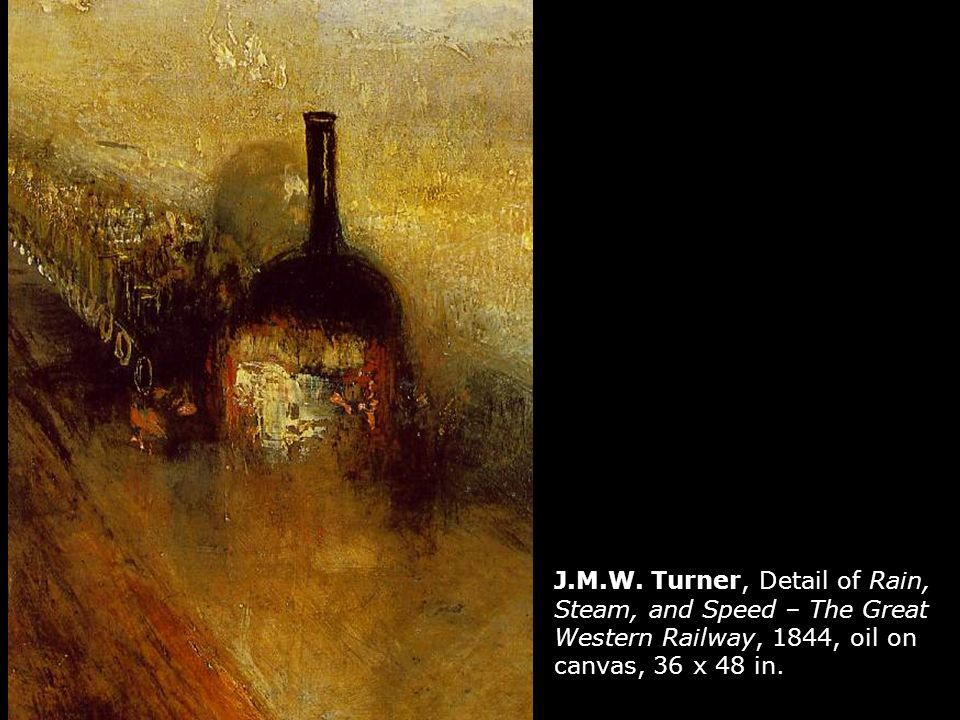 J.M.W. Turner, Detail of Rain, Steam, and Speed – The Great Western Railway, 1844, oil on canvas, 36 x 48 in.