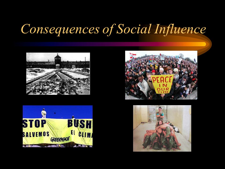 Consequences of Social Influence