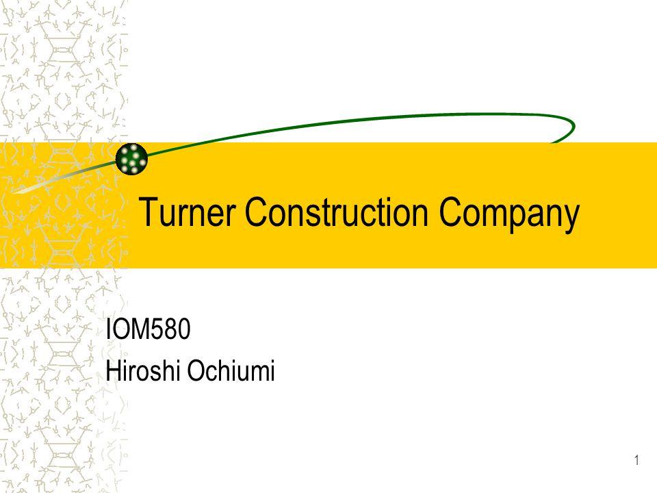 Turner Construction Company IOM580 Hiroshi Ochiumi 1