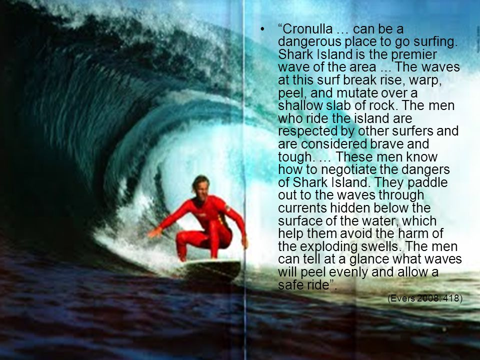Cronulla … can be a dangerous place to go surfing.