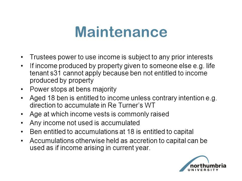 Maintenance Power subject to test of reasonableness.