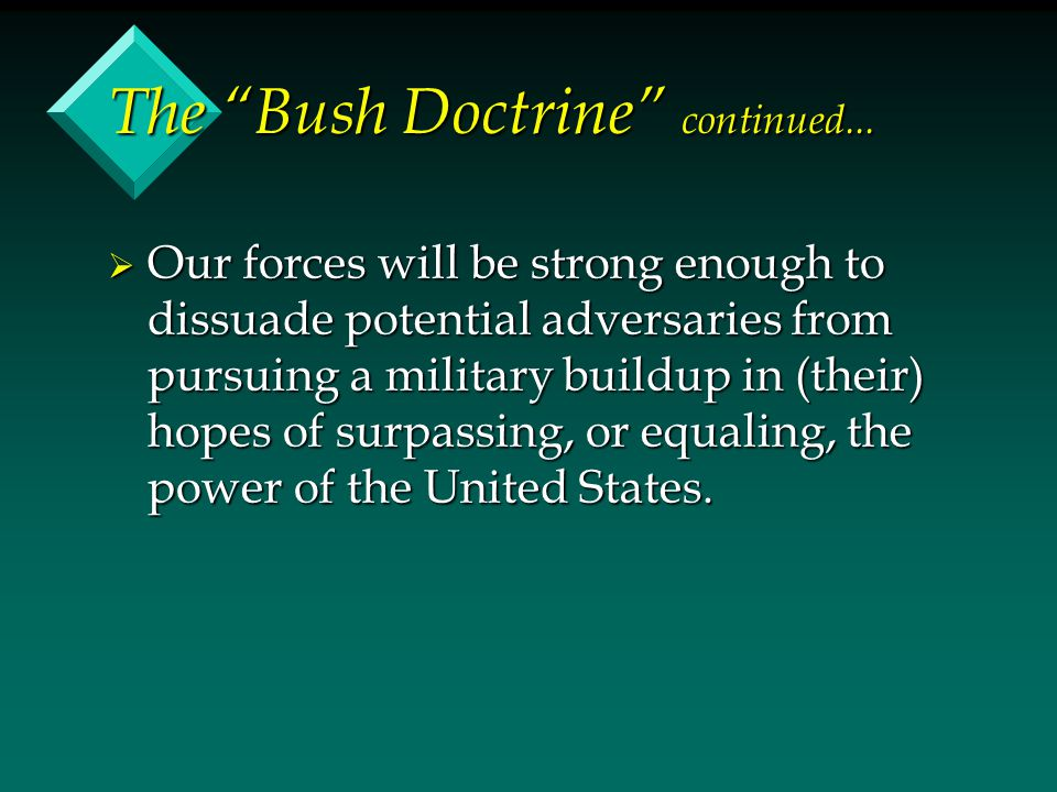 The Bush Doctrine continued...