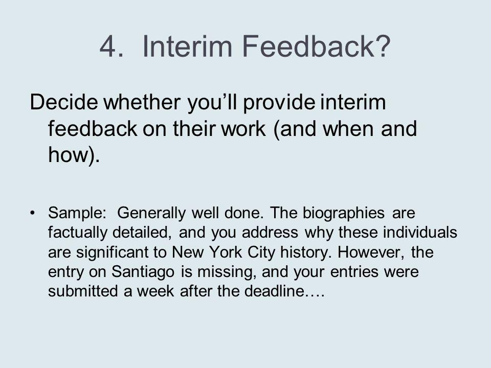 4. Interim Feedback.