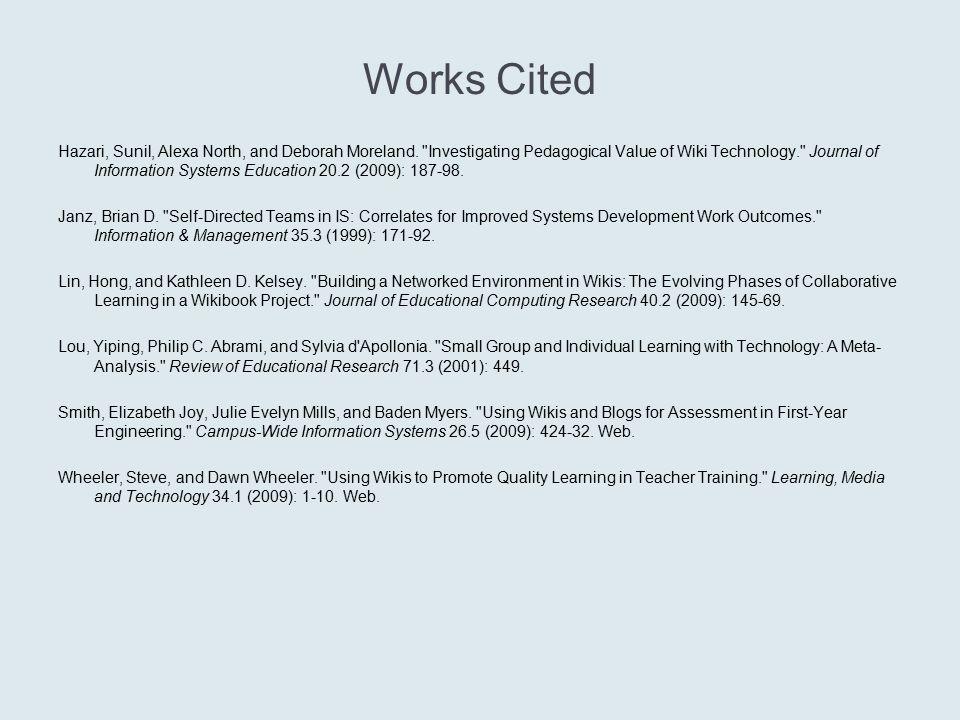 Works Cited Hazari, Sunil, Alexa North, and Deborah Moreland.