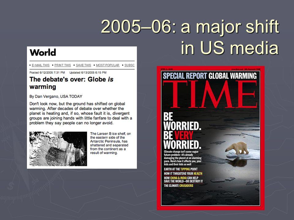 2005–06: a major shift in US media