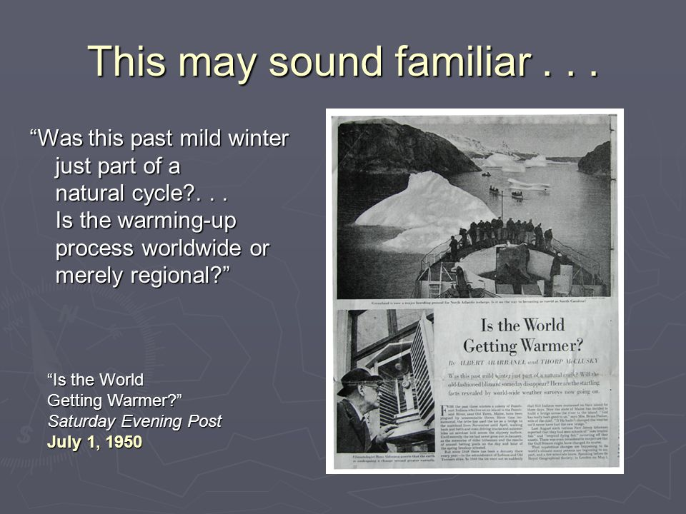This may sound familiar... Was this past mild winter just part of a natural cycle?...