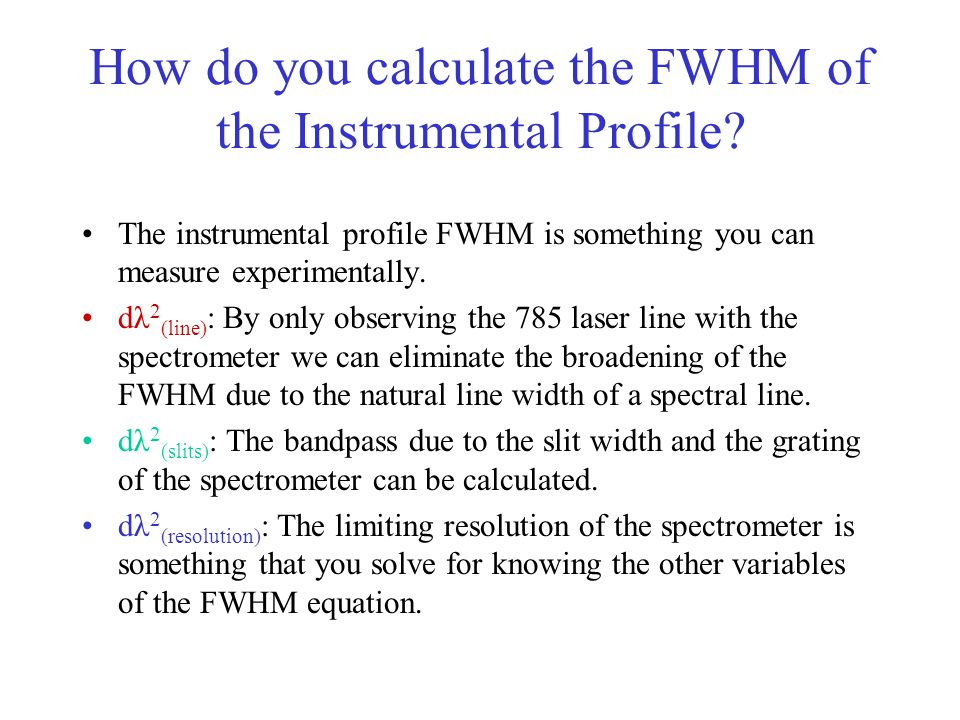 How do you calculate the FWHM of the Instrumental Profile.
