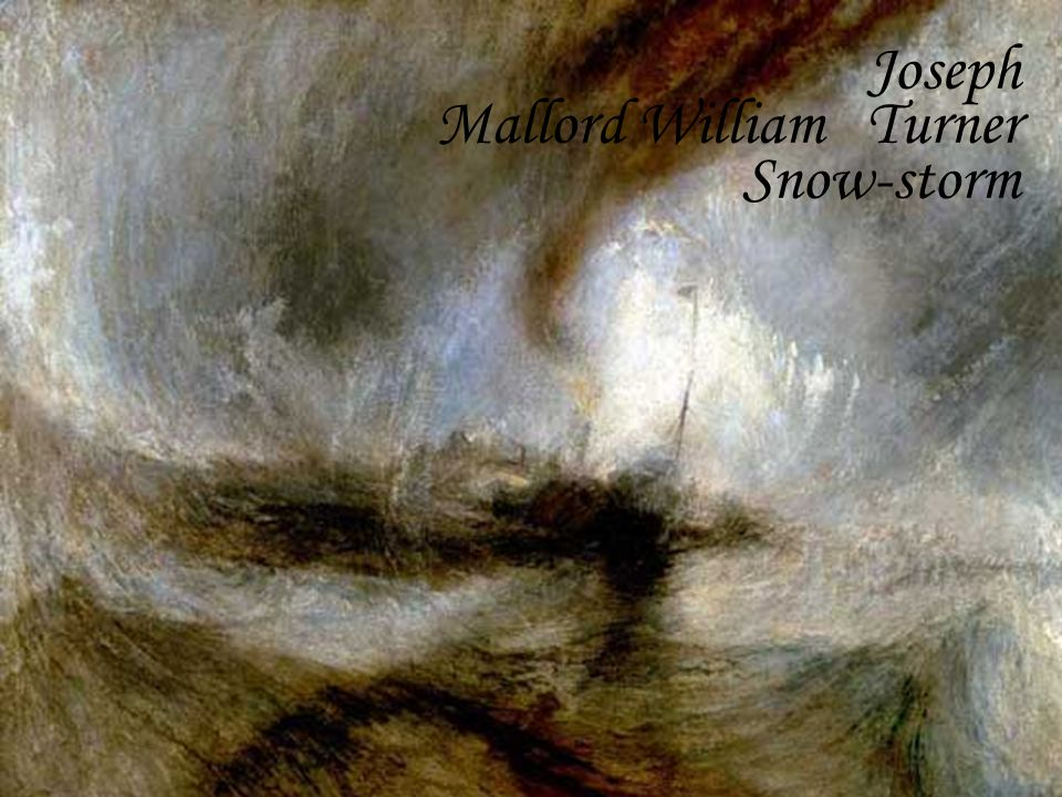 Joseph Mallord William Turner Snow-storm
