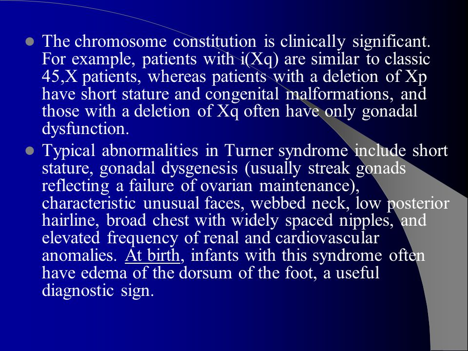 The chromosome constitution is clinically significant.