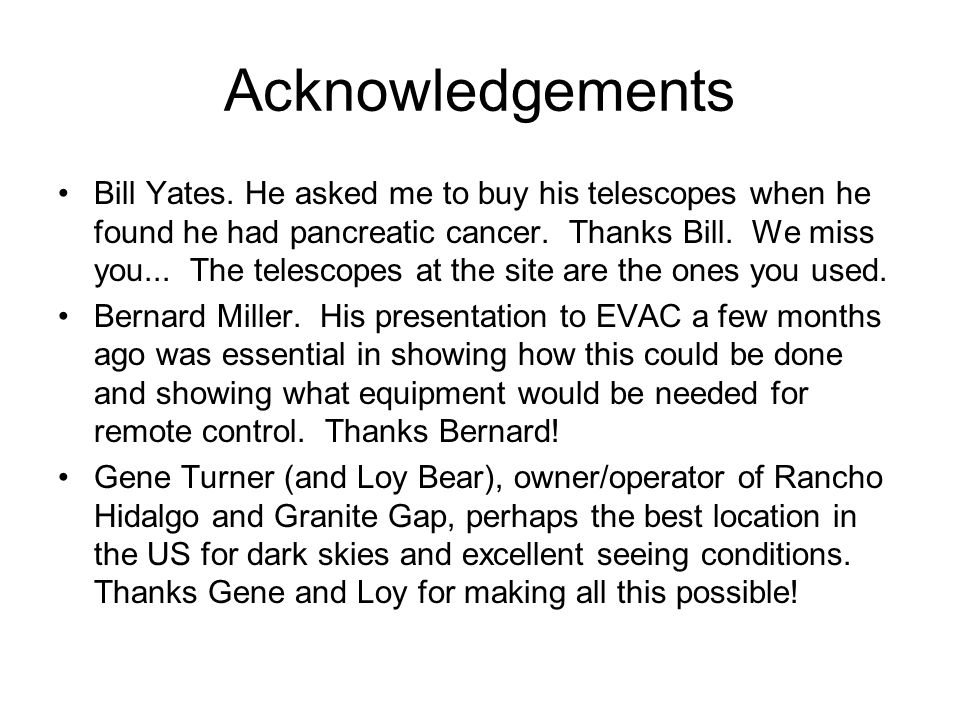 Acknowledgements Bill Yates.