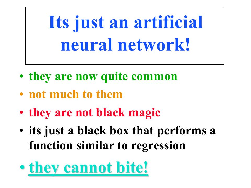 Its just an artificial neural network! they are now quite common not much to them they are not black magic its just a black box that performs a functi