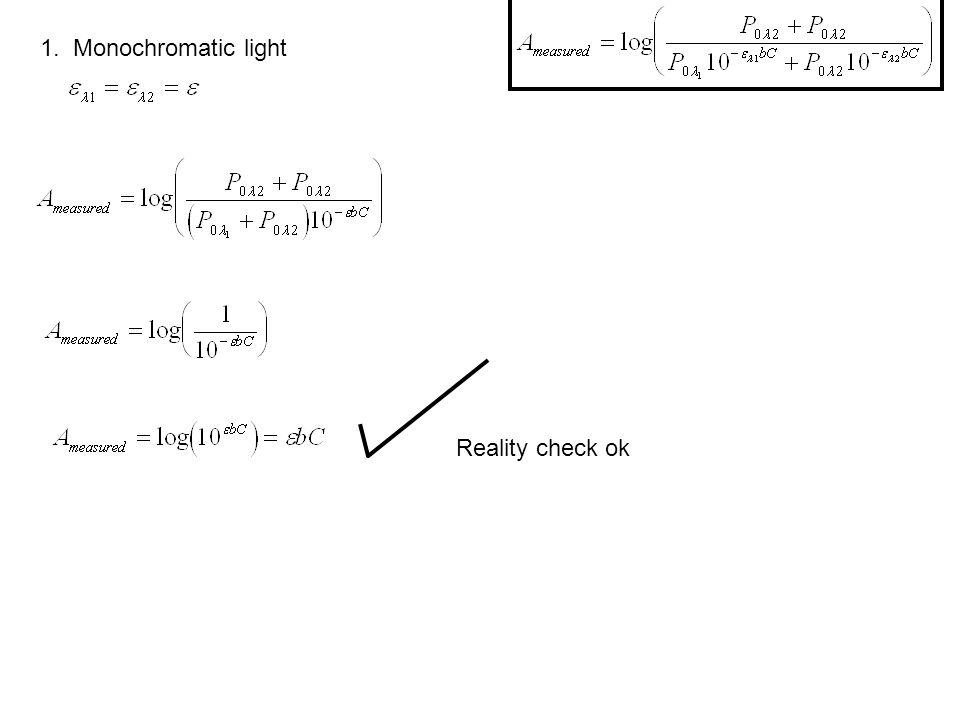 1. Monochromatic light Reality check ok
