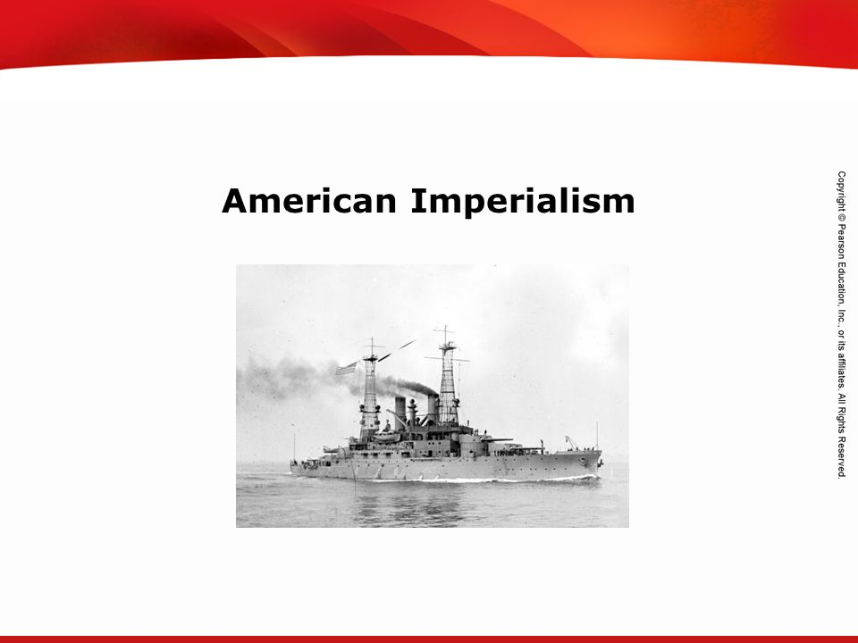 TEKS 8C: Calculate percent composition and empirical and molecular formulas. American Imperialism