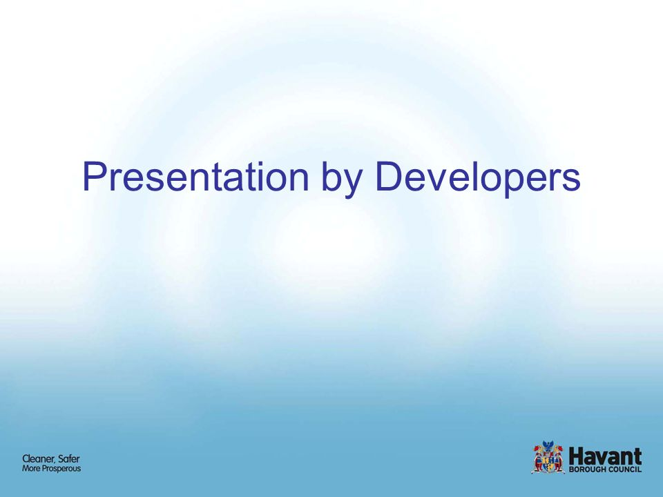 Presentation by Developers