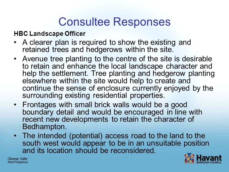 Consultee Responses HBC Landscape Officer A clearer plan is required to show the existing and retained trees and hedgerows within the site.