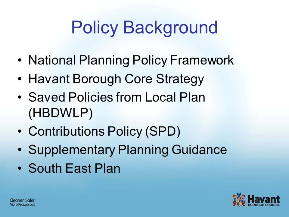 Policy Background Principle of Development The development site is within the urban area as defined in current policy.