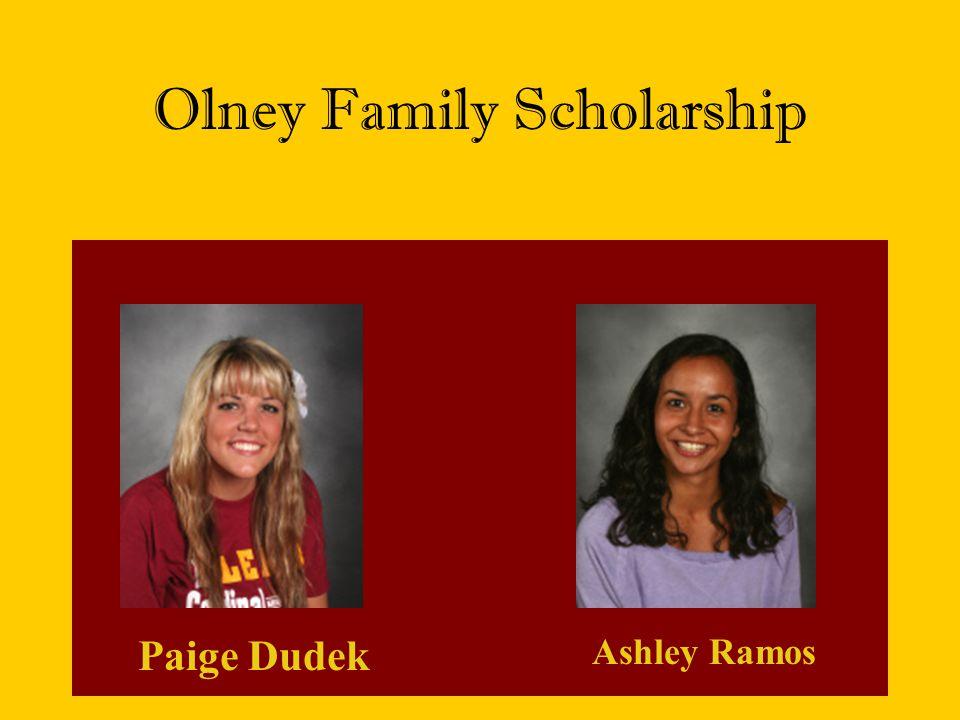 Olney Family Scholarship Paige Dudek Ashley Ramos