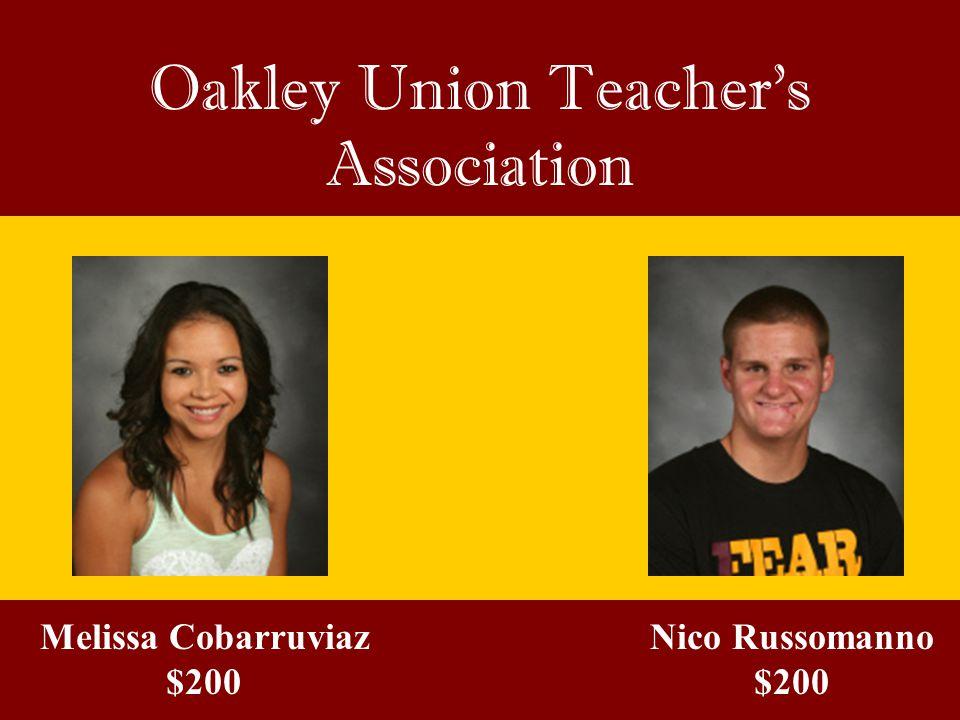 Oakley Union Teacher's Association Melissa Cobarruviaz $200 Nico Russomanno $200