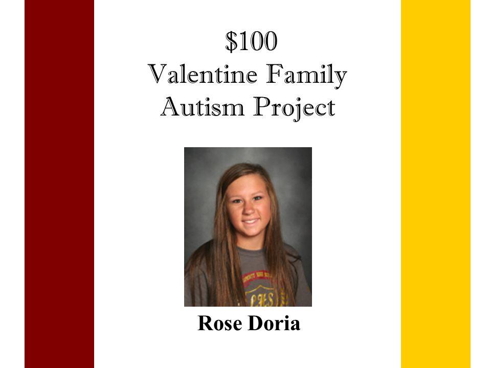 $100 Valentine Family Autism Project Rose Doria