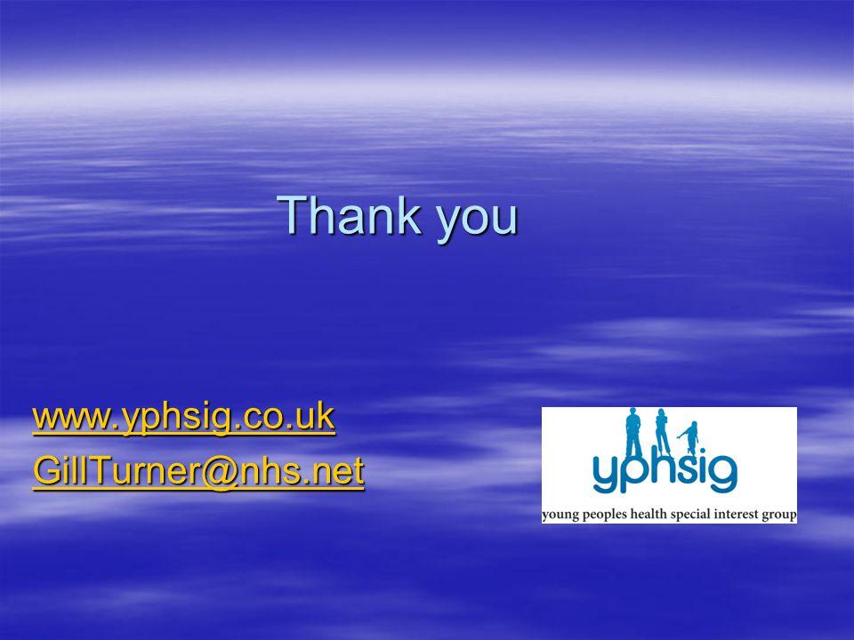 Thank you www.yphsig.co.uk GillTurner@nhs.net