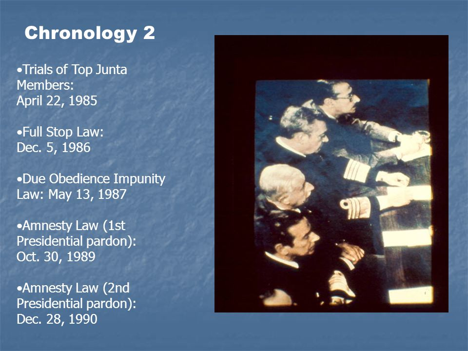 Trials of Top Junta Members: April 22, 1985 Full Stop Law: Dec.