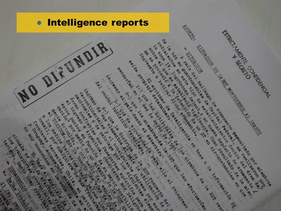 l Intelligence reports