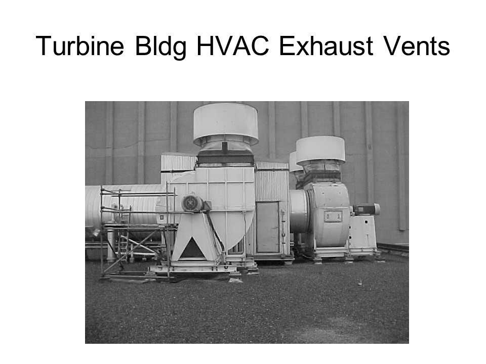 Turbine Bldg HVAC Exhaust Vents