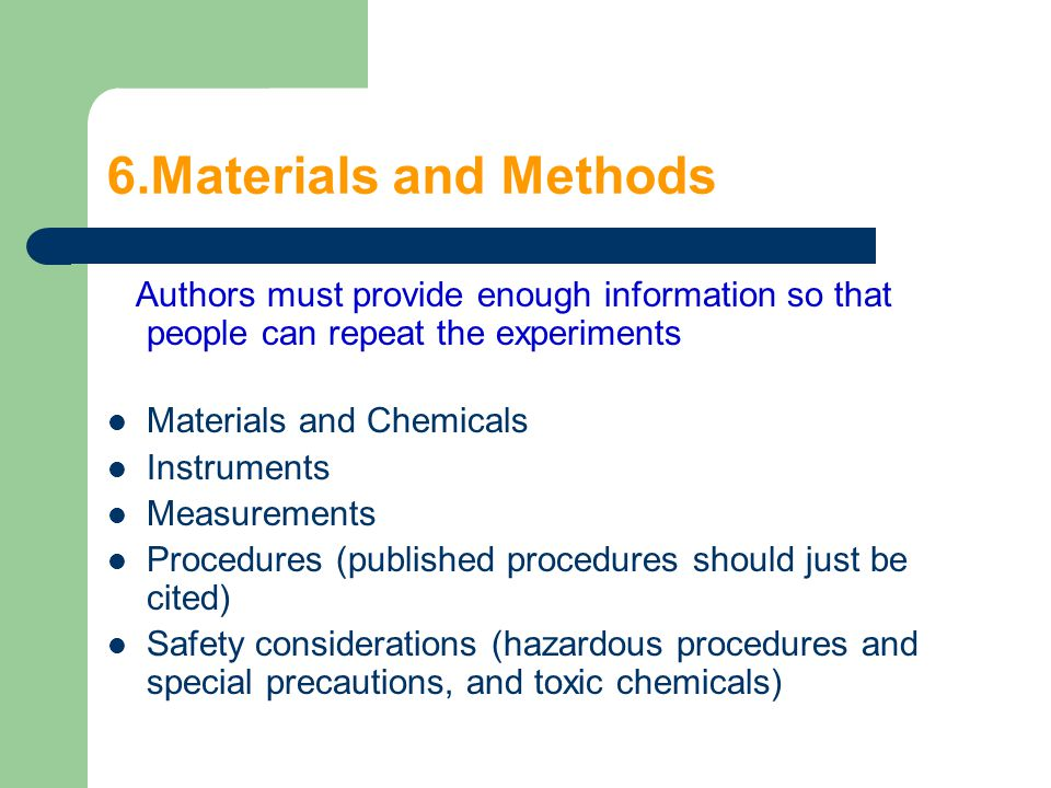 6.Materials and Methods Authors must provide enough information so that people can repeat the experiments Materials and Chemicals Instruments Measurem