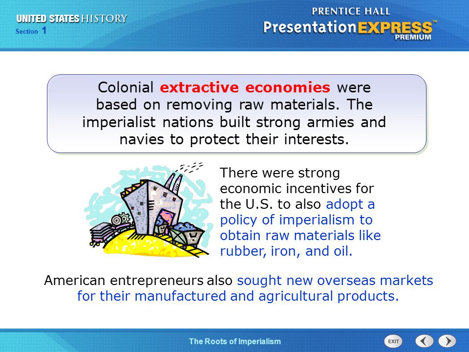 Chapter 25 Section 1 The Cold War Begins Section 1 The Roots of Imperialism Colonial extractive economies were based on removing raw materials.