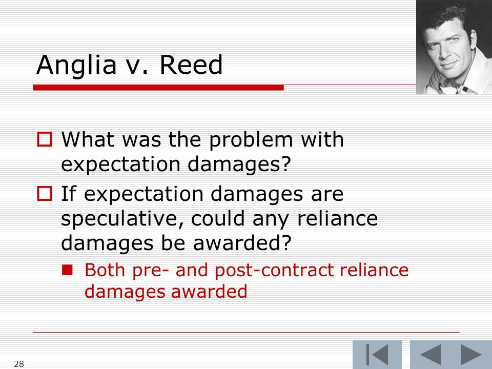 Anglia v. Reed  What was the problem with expectation damages.